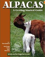 Alpacas A Getting Started Guide Book written by Tim Sheets