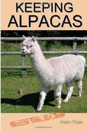 Keeping Alpacas Secrets from the Fields written by Helen Rose